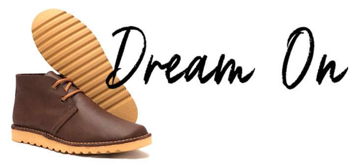 dream on boots